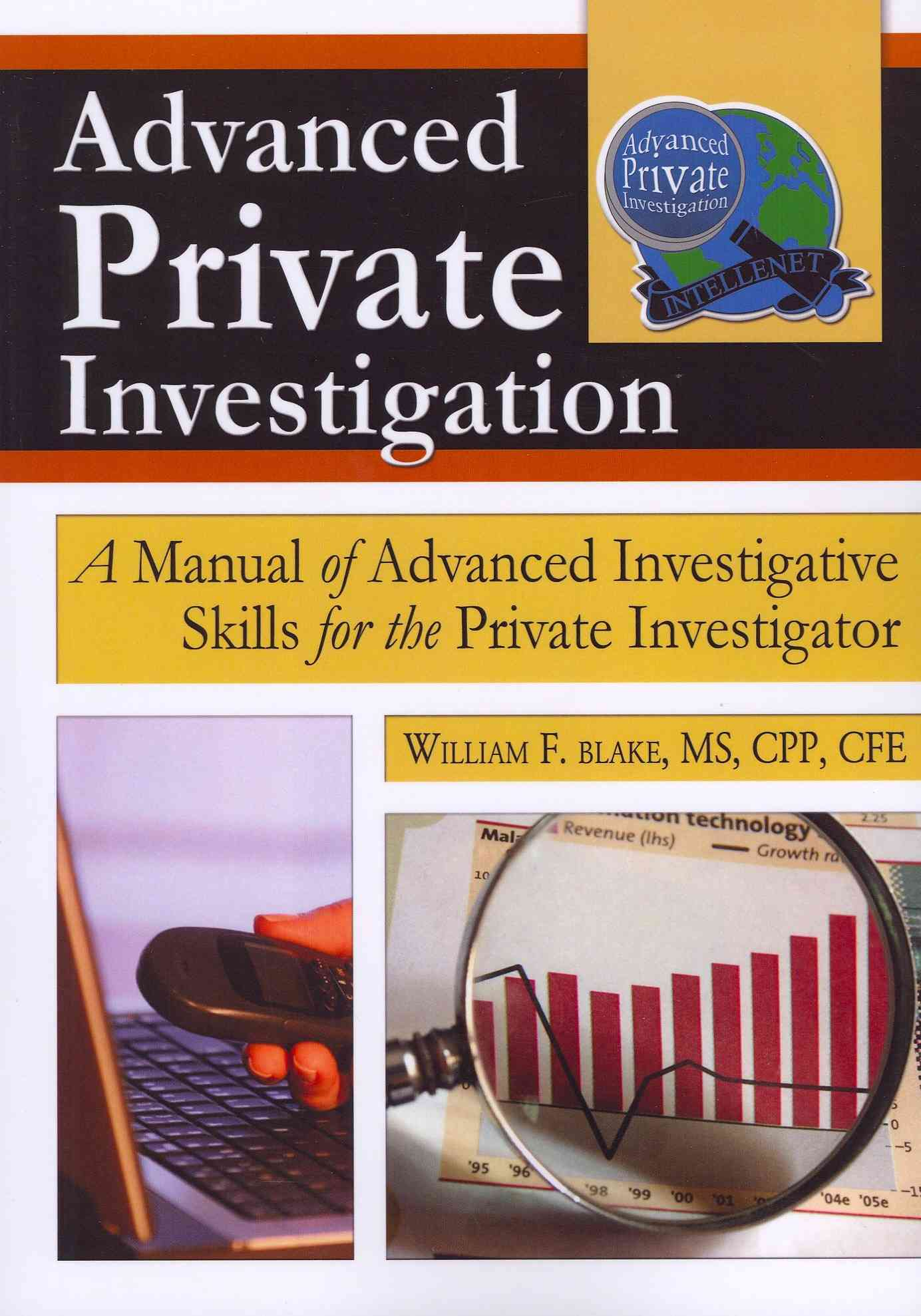 Advanced Private Investigation By Blake, William F. (EDT)