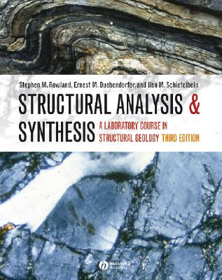 Structural Analysis And Synthesis By Rowland, Stephen M./ Duebendorfer, Ernest M./ Schiefelbein, Ilsa M.